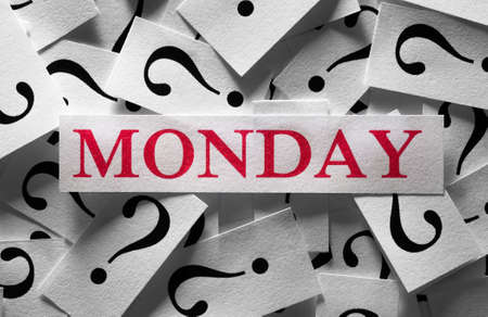 Questions about the Monday , too many question marks photo