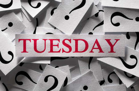 Questions about the Tuesday , too many question marks photo