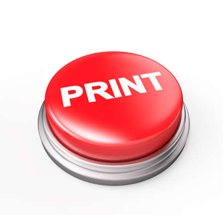printing out: Print , Red Button , Isolated on white, 3d render