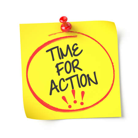 action: Time for action , yellow note paper , isolated , 3d render Stock Photo