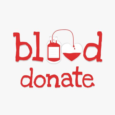 give: red text is word  blood donate with give and take blood. Illustration