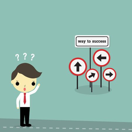 hesitate: businessman stand on the road with way to success sign board on bule background.