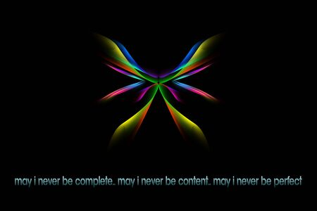 Text may i never be complete may i never be content may i never be perfect Quote with a psychedelic design background