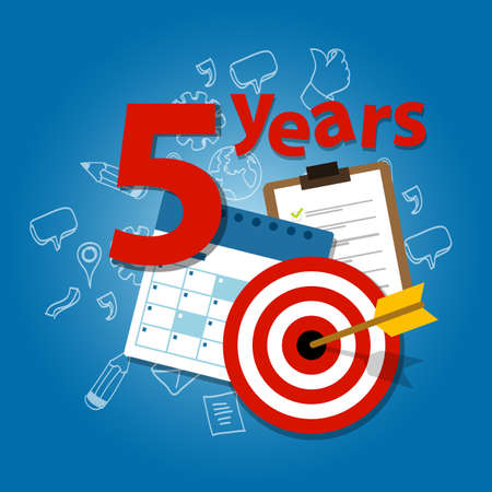 five years': five years target plan in business and life calendar list of achievement
