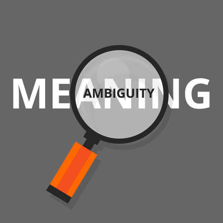 ambiguity: ambiguity ambiguous search find above real meanings vague puzzled vector