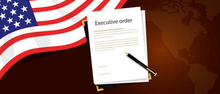 signing papers: executive order president authority regulation paper and pen to be signed with United States flag and America map behind