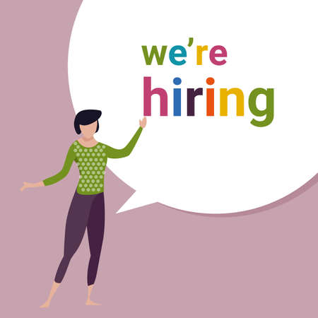 We are hiring, a sign vacant and inscription we re hiring with woman female standing. Creative Colof full business recruiting concept. Vector illustration.