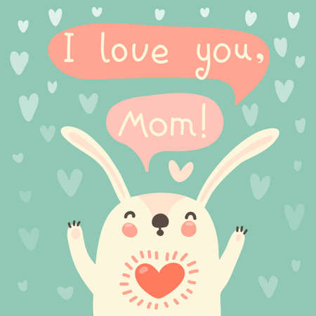Greeting card for mom with cute rabbt. Vector illustration. Vector