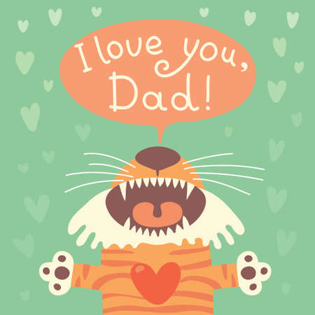 Card happy fathers day with funny tiger cub. Vector illustration. Vector