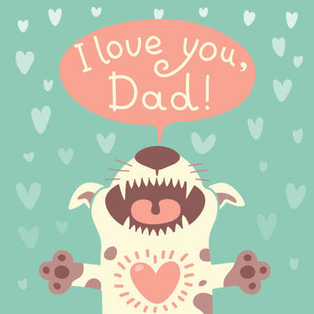 Card Happy Fathers Day with a funny puppy illustration. Vector