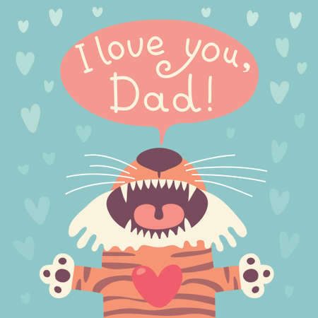 Card happy father s day with funny tiger cub  Vector illustration