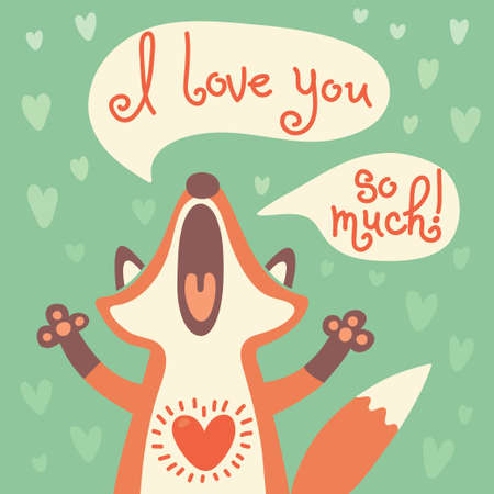 Card to the birthday or other holiday with cute fox and a declaration of love  Vector illustration