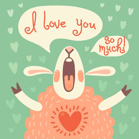 Card to the birthday or other holiday with cute sheep and a declaration of love  Vector illustration  Vector