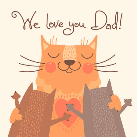 fatherhood: Sweet card for Fathers Day with cats. Vector illustration.
