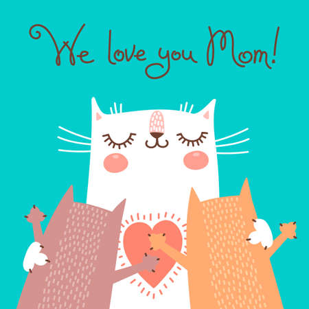 fun day: Sweet card for Mothers Day with cats. Vector illustration. Illustration
