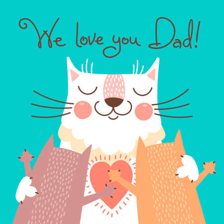 and father: Sweet card for Fathers Day with cats. Vector illustration.