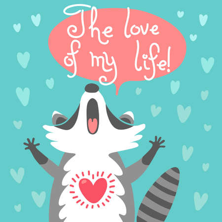 coon: Card to the birthday or other holiday with cute raccoon and a declaration of love. Vector illustration.