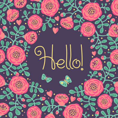 hello heart: Vector floral card with frame from flowers, leaves and text Hello. Bright romantic cartoon card in vector