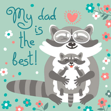 daddy: Card with cute raccoons to Fathers Day. Vector illustration. Illustration