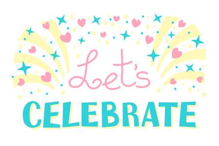 lets party: Lets Celebration Invitation Background on Party Time Vector Illustration