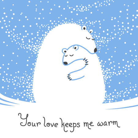 Greeting card with mother bear hugging her baby. Your love keeps me warm. Vector illustration. Ilustração