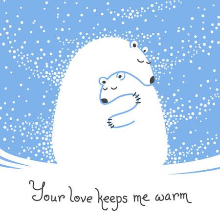 osos navideños: Tarjeta de felicitación con el oso madre abrazando a su bebé. Tu amor me mantiene caliente. Ilustración del vector.