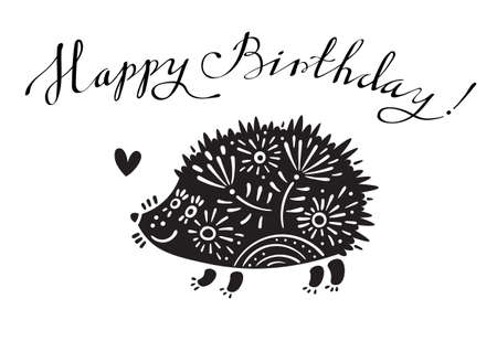 Funny vector illustration with hedgehog and lettering text - Happy Birthday. Illustration