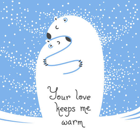 keeps: Two polar bears hugging each other. Greeting card with the inscription Your love keeps me warm.