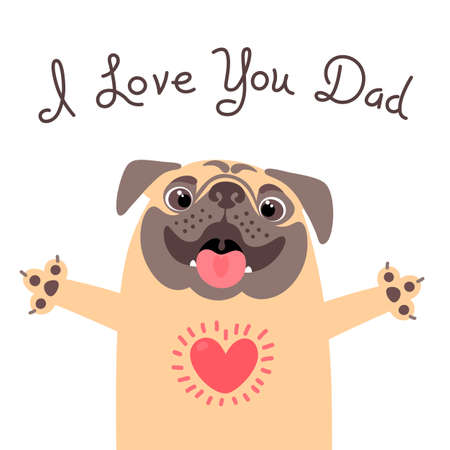 Greeting card for dad with cute pug. Illustration