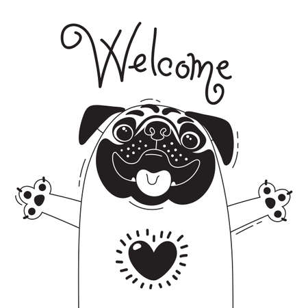Illustration with joyful pug who says - Welcome. For design of funny avatars, posters and cards. Cute animal.