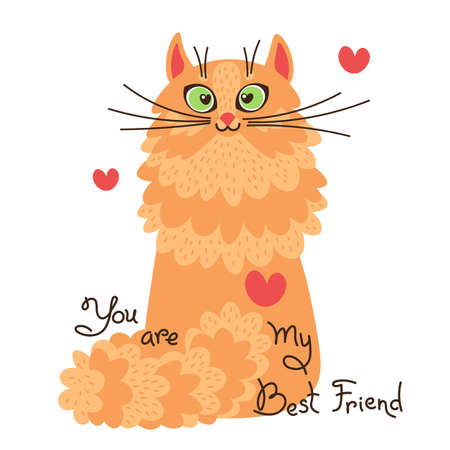 Red cat you are my best friend. Card with sweet ginger kitten. Vector illustration Illustration