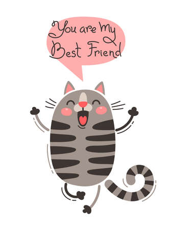 Cheerful cat screams You are my Best Friend. Vector illustration in cartoon style. 일러스트