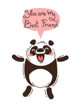 Cheerful panda screams You are my Best Friend. Vector illustration in cartoon style.