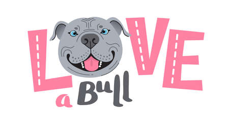 The inscription on the t-shirt of the owner of the dog Pitbull. Word LOVE with a American Staffordshire Pit Bull Terrier face. Vector illustration.