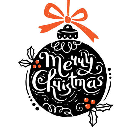 Merry Christmas. Christmas ball and hand drawn Lettering. Scandinavian style graphic. It can be used as a greeting card, poster or print. Vector illustration