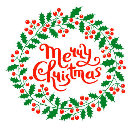 Holly Christmas wreath with the inscription Merry Christmas. Holiday card. Vector illustration 일러스트