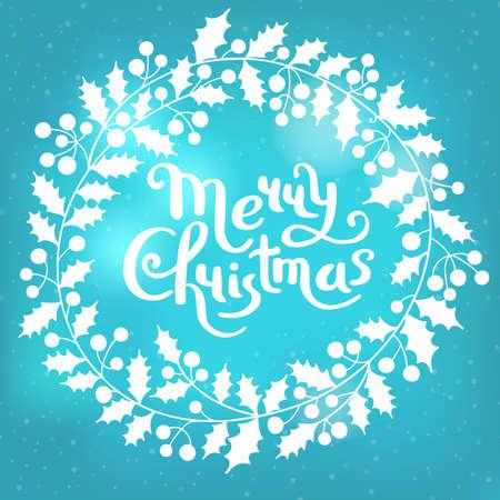 Holly Christmas wreath with the inscription Merry Christmas. Holiday card. Vector illustration Illustration