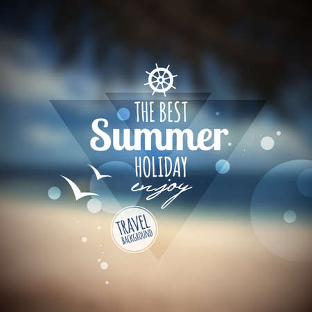 Creative graphic message for your summer design. blurred background