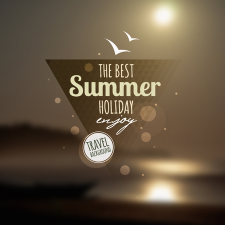 Creative graphic message for your summer design.Vector blurred background