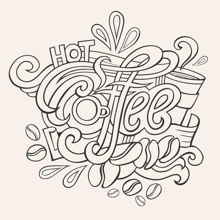 Vector hot coffee hand lettering design illustration
