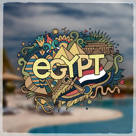 egypt flag: Egypt hand lettering and doodles elements background. Vector blurried illustration Illustration