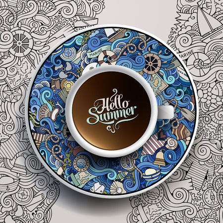 Vector illustration with a Cup of coffee and hand drawn marine doodles on a saucer and background