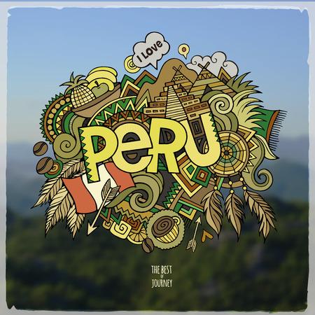 america del sur: Mano letras Perú y garabatos elementos de fondo. Ilustración vectorial Vectores