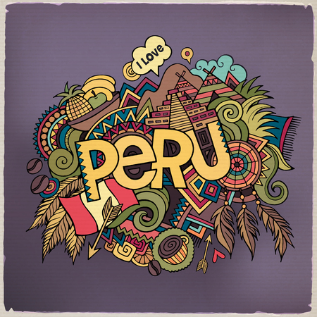 latin american: Peru hand lettering and doodles elements background. Vector illustration Illustration