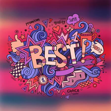 best hand: Best hand lettering and doodles elements background. Vector blurred illustration