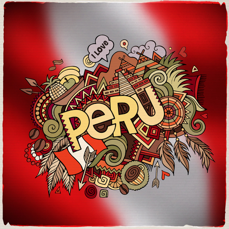 picchu: Peru hand lettering and doodles elements and symbols emblem. Vector blurred flag background Illustration