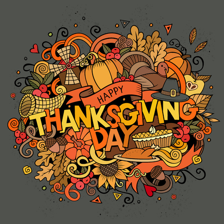 Cartoon vector hand drawn Doodle Thanksgiving illustration. Colorful design background with objects and symbols.