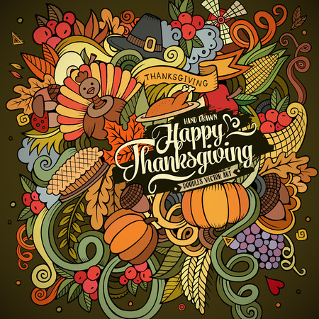 happy: Cartoon vector hand drawn Doodle Thanksgiving illustration. Colorful design background with objects and symbols.