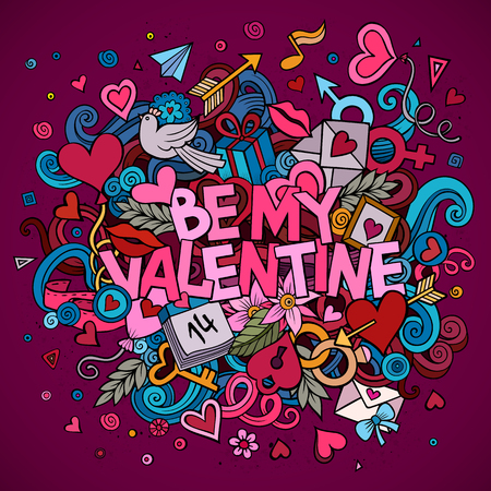 Cartoon vector hand drawn Doodle Be My Valentine illustration. Colorful detailed design background with objects and symbols. All objects are separated Illustration