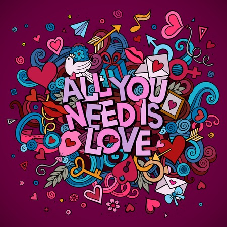 Cartoon vector hand drawn Doodle All You Need is Love illustration. Colorful detailed design background with objects and symbols. All objects are separated